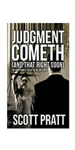 Judgment Cometh