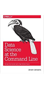 Data Science at the Command Line Facing the Future with Time-Tested Tools