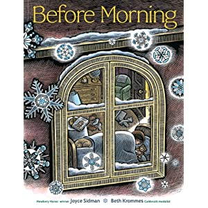 Before Morning, Joyce Sidman, picture books, Beth Krommes, winter, snow, Caldecott