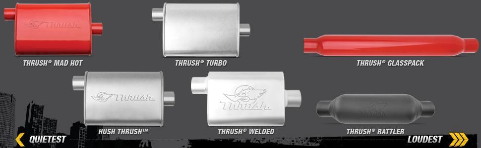 Thrush Exhaust, Performance Mufflers, Thrush Mad Hot, Hush Thrush, Thrush Turbo, Thrush Welded