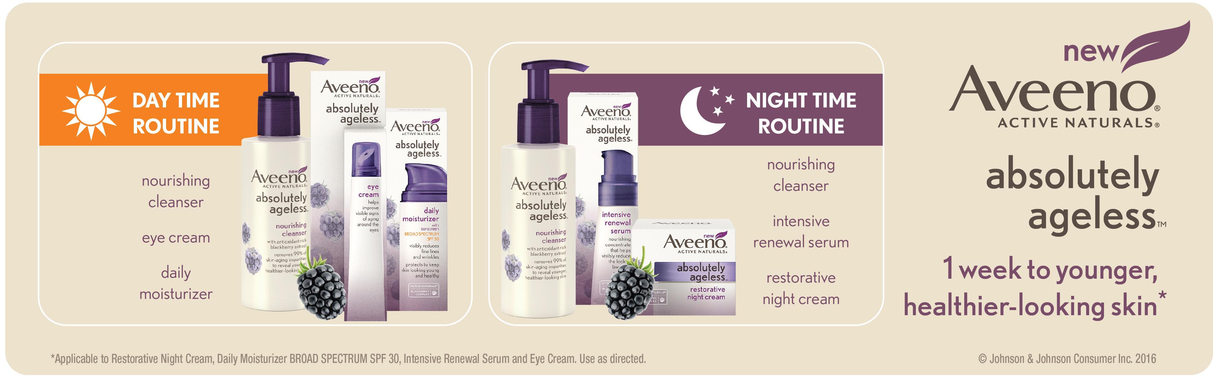 Aveeno day time routine, night time routine, AVEENO Absolutely Ageless