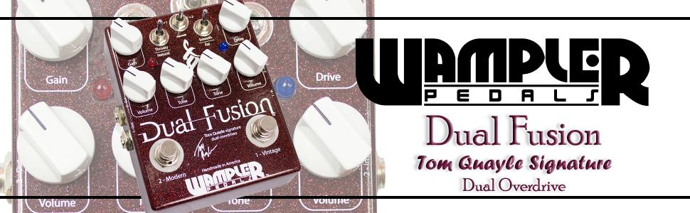 wampler dual fusion tom quayle signature overdrive guitar pedal musical instruments. Black Bedroom Furniture Sets. Home Design Ideas