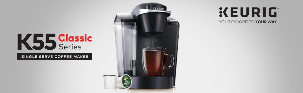 Benefits to Customer When Using Keurig K55 Coffee Maker