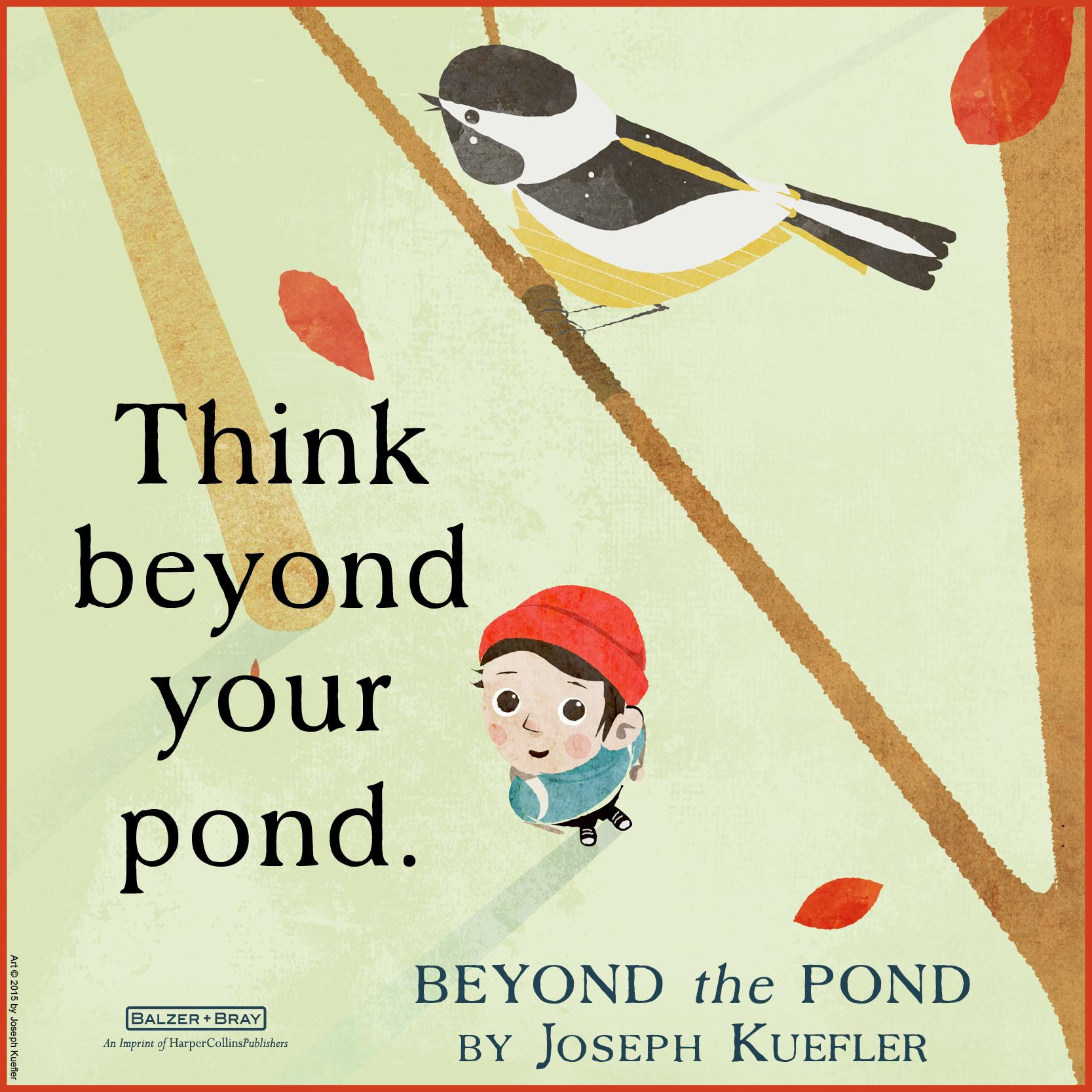 Beyond the pond joseph kuefler 9780062364272 for Garden pond quotes
