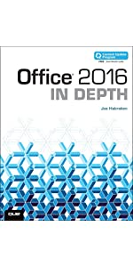 Office 2016 In Depth (includes Content Update Program): Joe Habraken