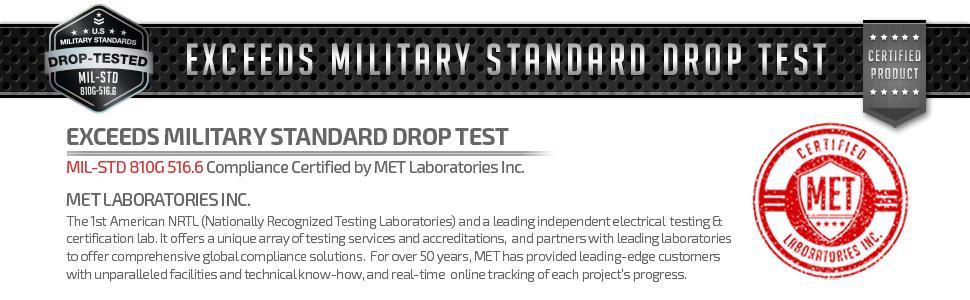 Military Grade Drop Test Certified