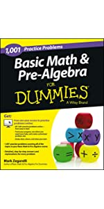 Basic Math Pre-Algebra: 1,001 Practice Problems For Dummies