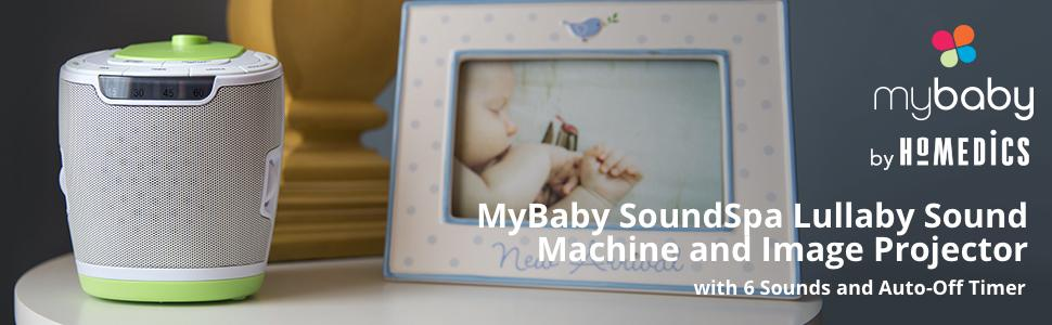 MyBaby by HoMedics: MyBaby SoundSpa Lullaby Sound Machine and Image Projector with 6 sounds and Auto-off Timer