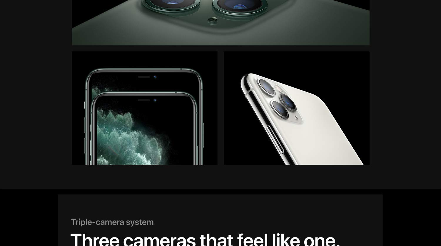 Triple camera system. Three cameras that feel like one.
