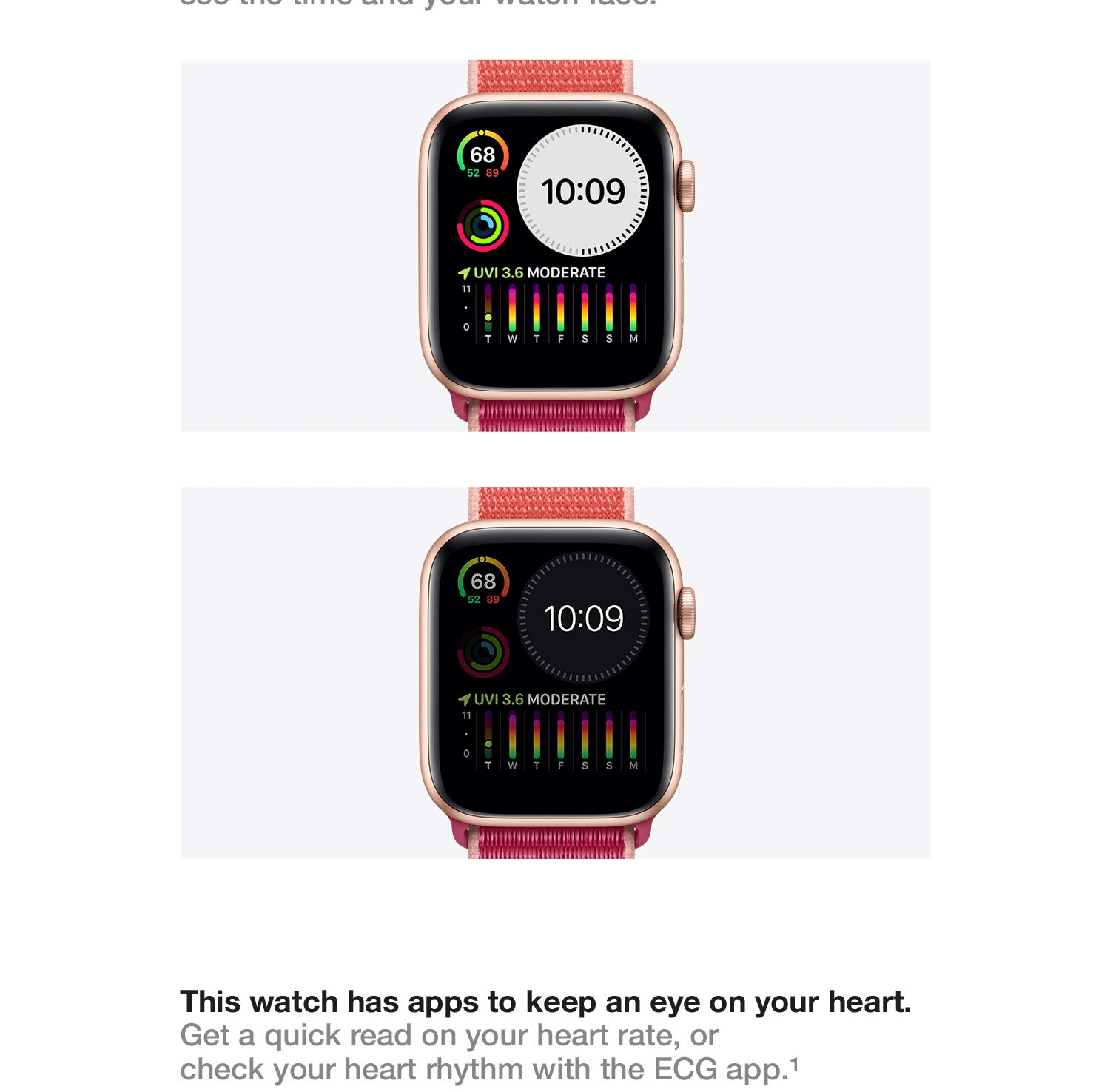 This watch has apps to keep an eye on your heart. Get a quick read on your heart rate, or check your heart rhythm with the ECG app.