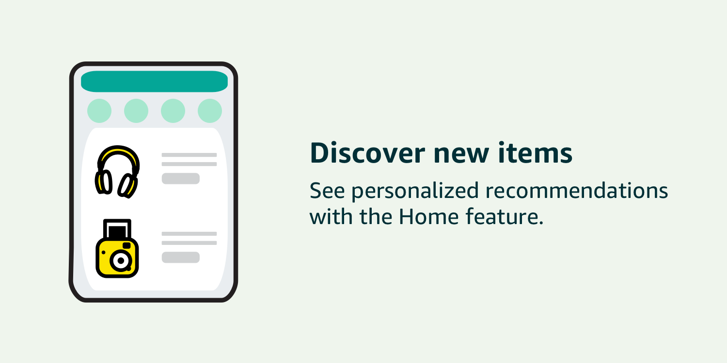 Discover personalized product recommendations with the Home feature