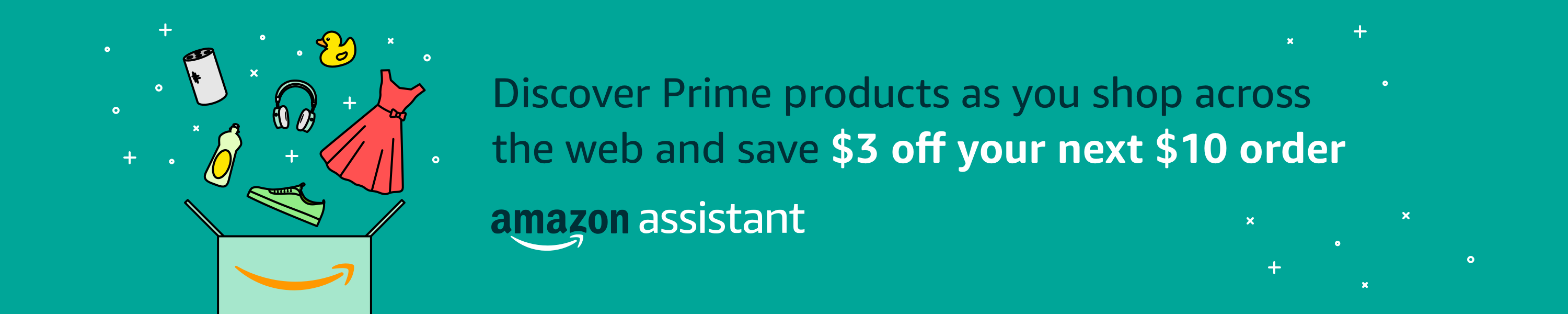 Shop with Amazon Assistant and get $3 off your next $10 purchase