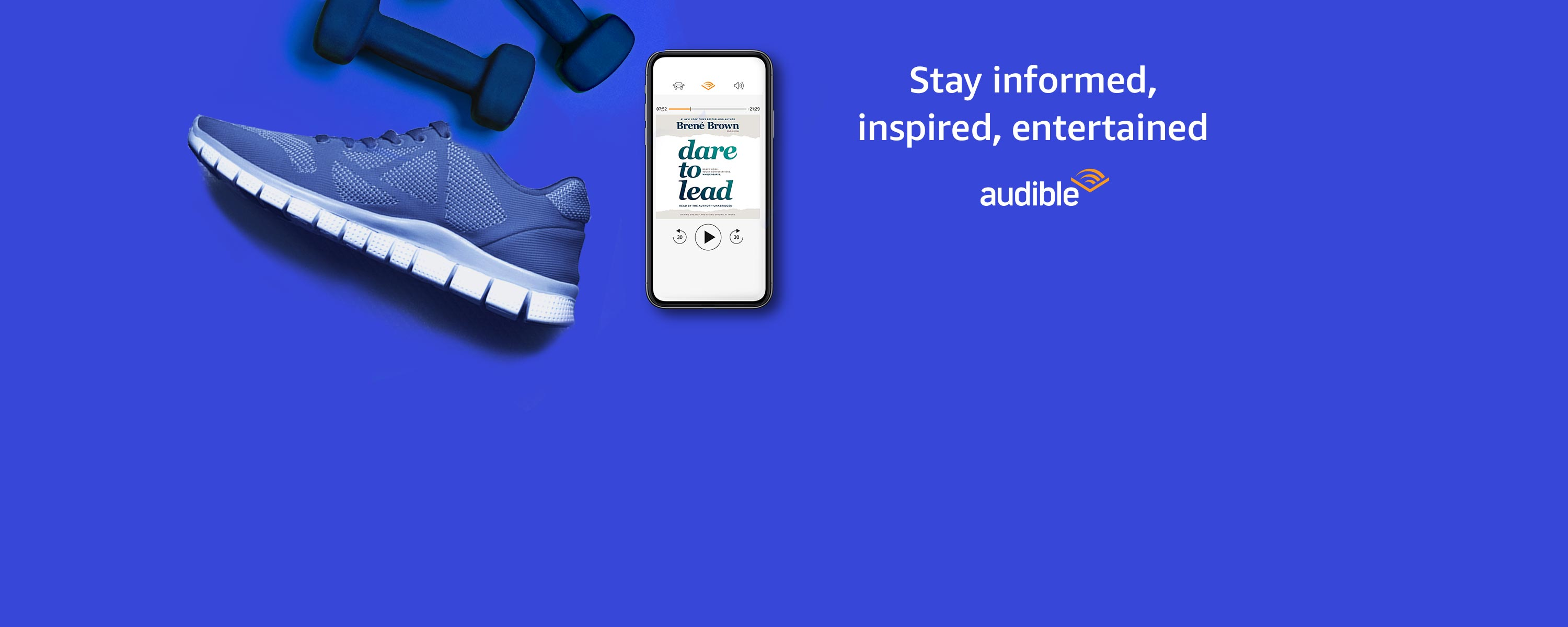 Stay informed, inspired, entertained on Audible