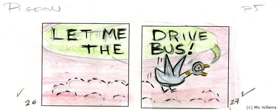 Dont let the pigeon drive the bus mo willems 8601416094786 she suggested i revisit my sketchbook with an eye to turning it into a picture book my wife was working at a school library at the fandeluxe Choice Image