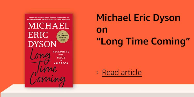 "Talking with Michael Eric Dyson on ""Long Time Coming"""