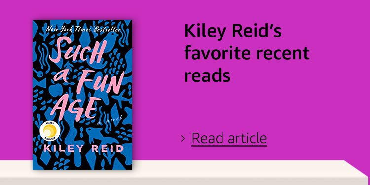 Kiley Reid's favorite recent reads