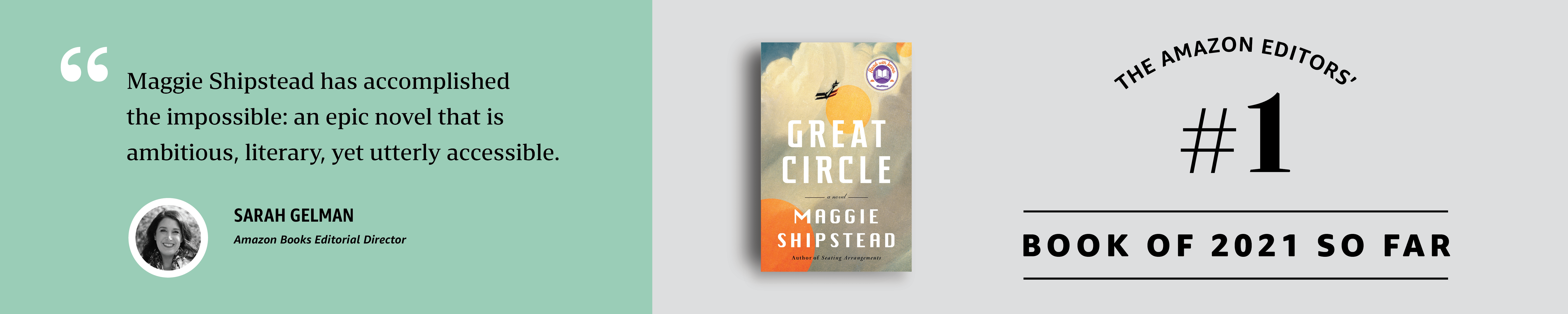 The Amazon Editors' #1 pick for the best book of 2021 so far: Great Circle by Maggie Shipstead