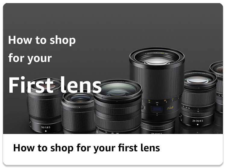 How to shop for your first lens