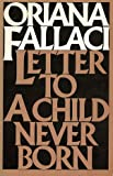 Letter to a Child Never Born