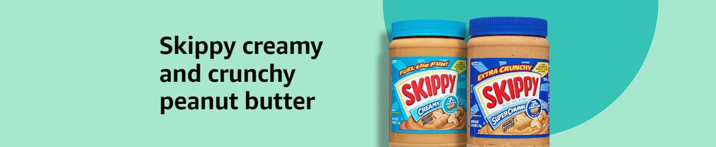 Skippy creamy and crunchy peanut butter
