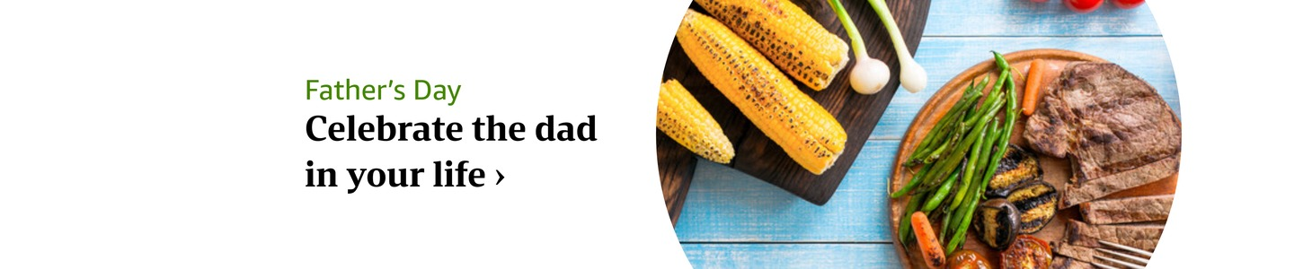 Celebrate the dad in your life