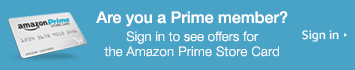 Sign in to your account to see offers for the Amazon Prime Store Card.