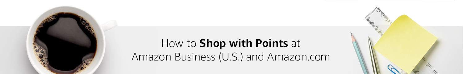 How to Shop with Points at Amazon Business (U.S.) and Amazon.com