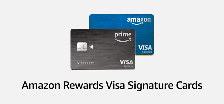Amazon Rewards Visa Signature Cards