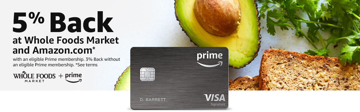 Introducing 5% Back at Whole Foods Market with the Amazon Prime Rewards Visa Card