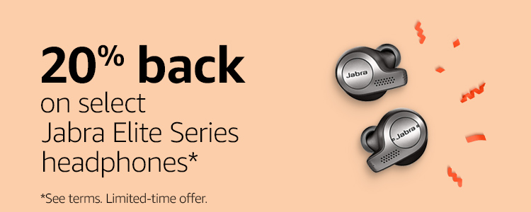 20% back on select Jabra Elite Series headphones*