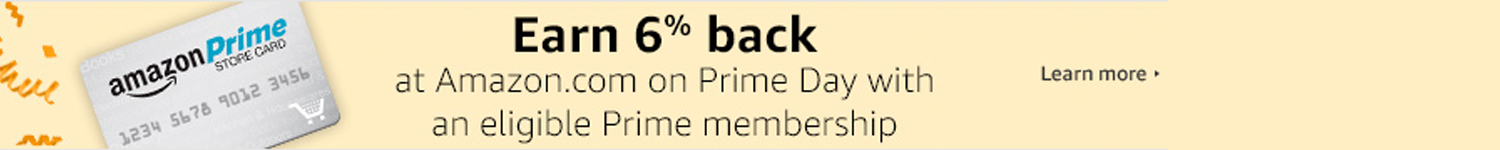 Earn 6% back at Amazon.com on Prime Day with an eligible Prime membership