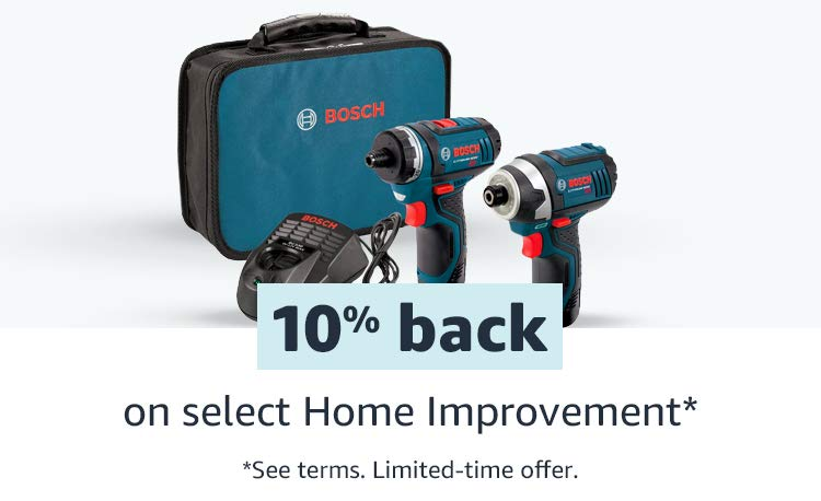 10%  back on select Home Improvement*