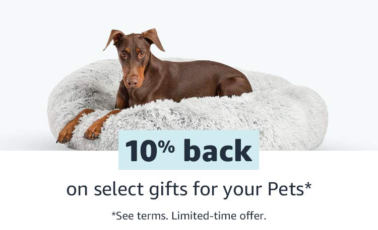 10% back on select gifts for your Pets*