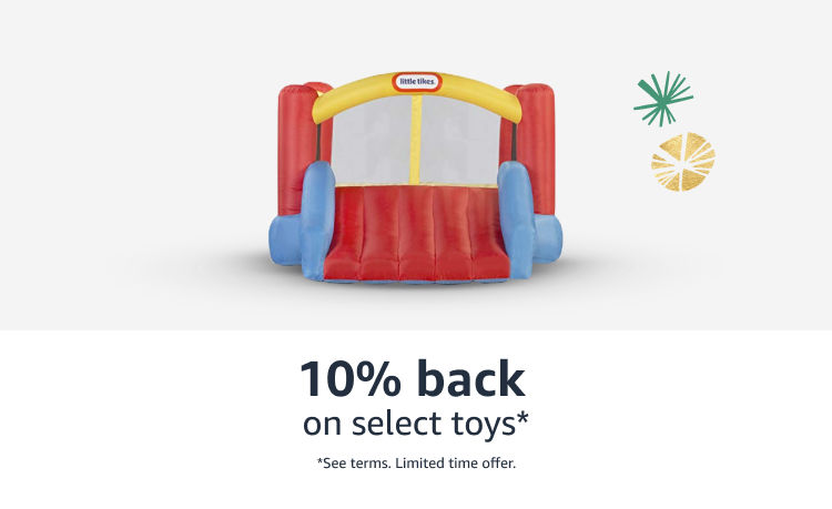 10% back on select toys*  See terms limited time offer.