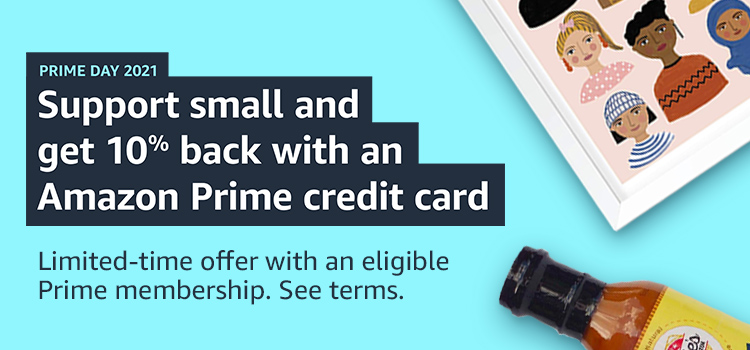 Support small and get 10% back with an Amazon Prime credit card. Limited-time offer with an eligible Prime membership.