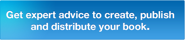 Get expert advice to create, publish and distribute your book.