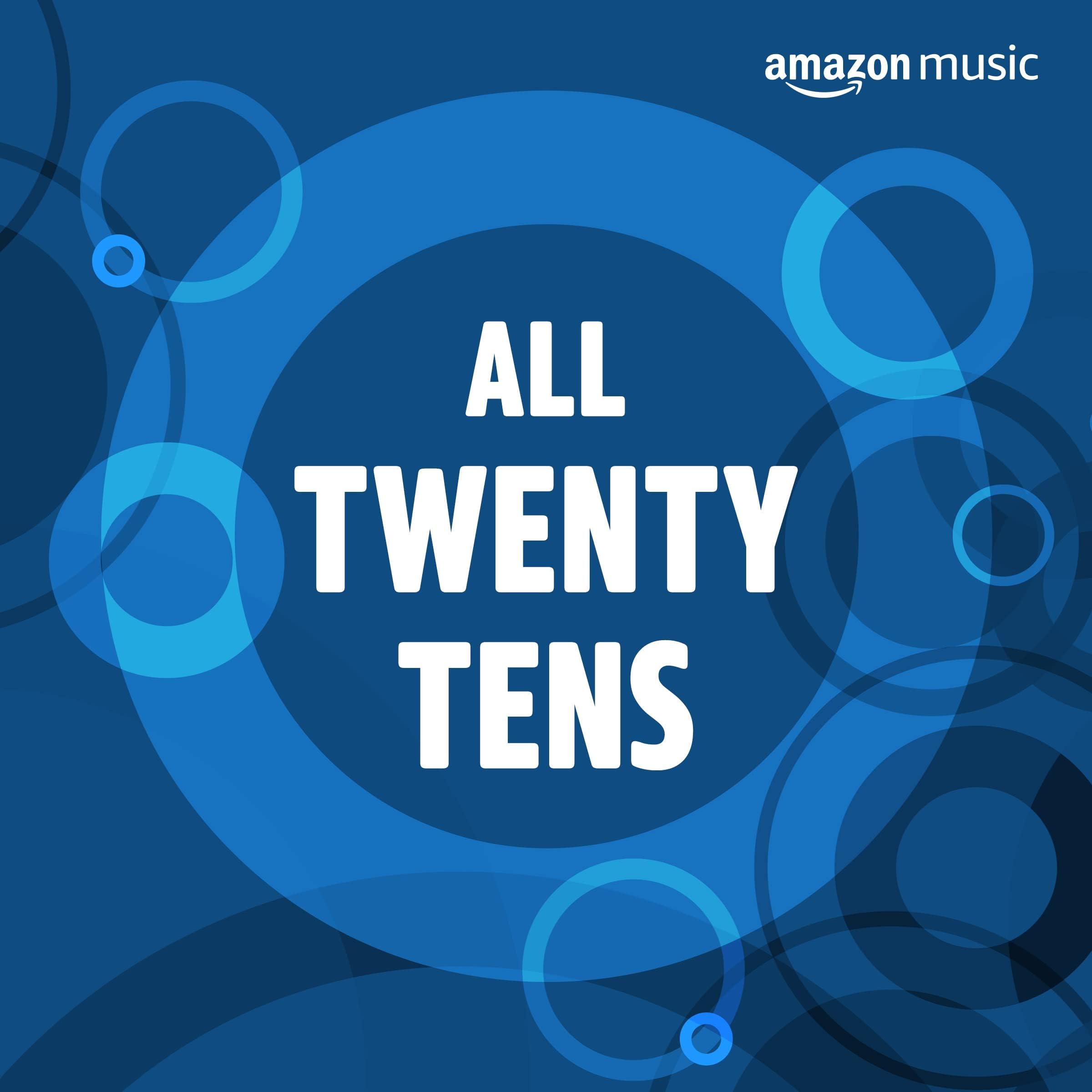 All Twenty Tens