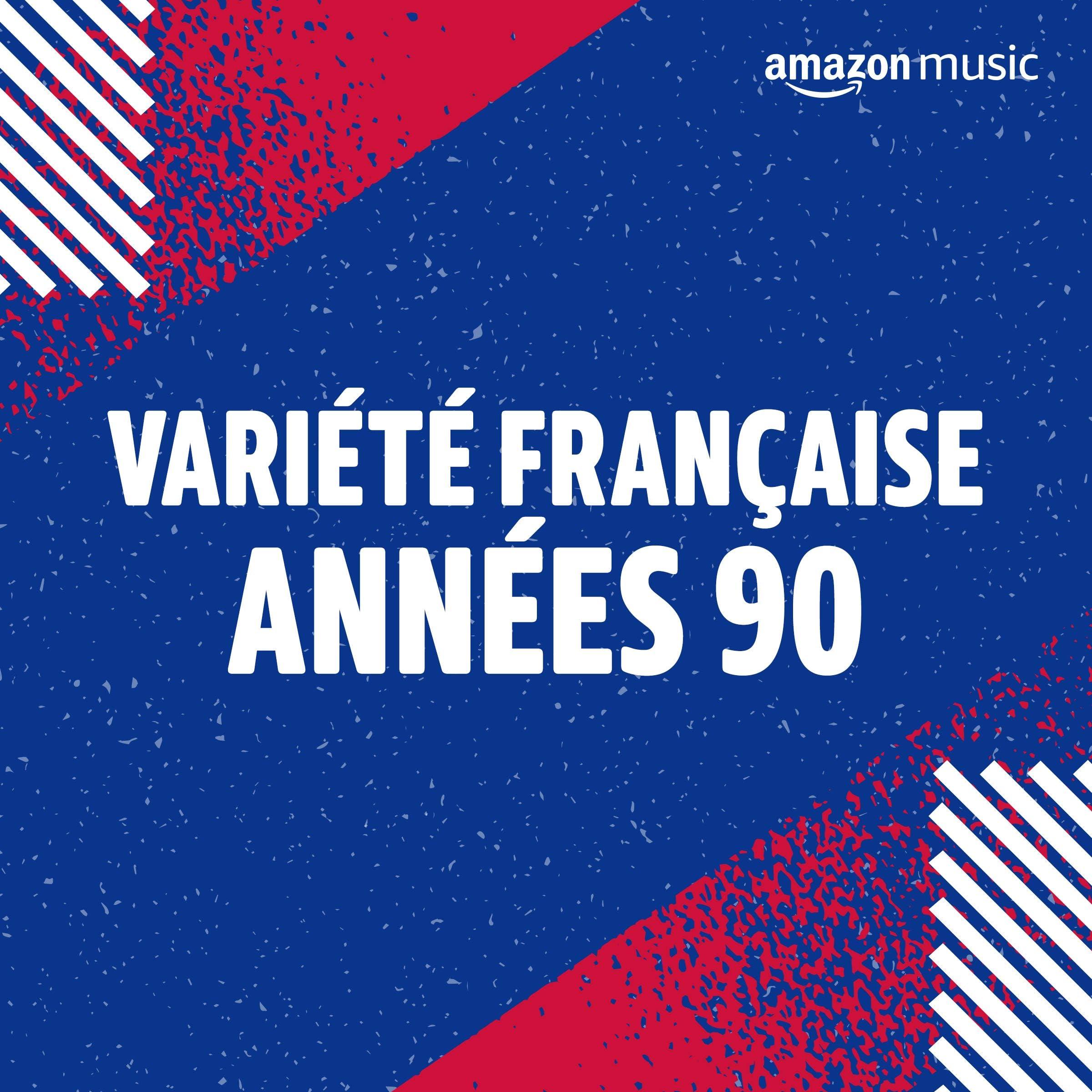 Variété Française années 90