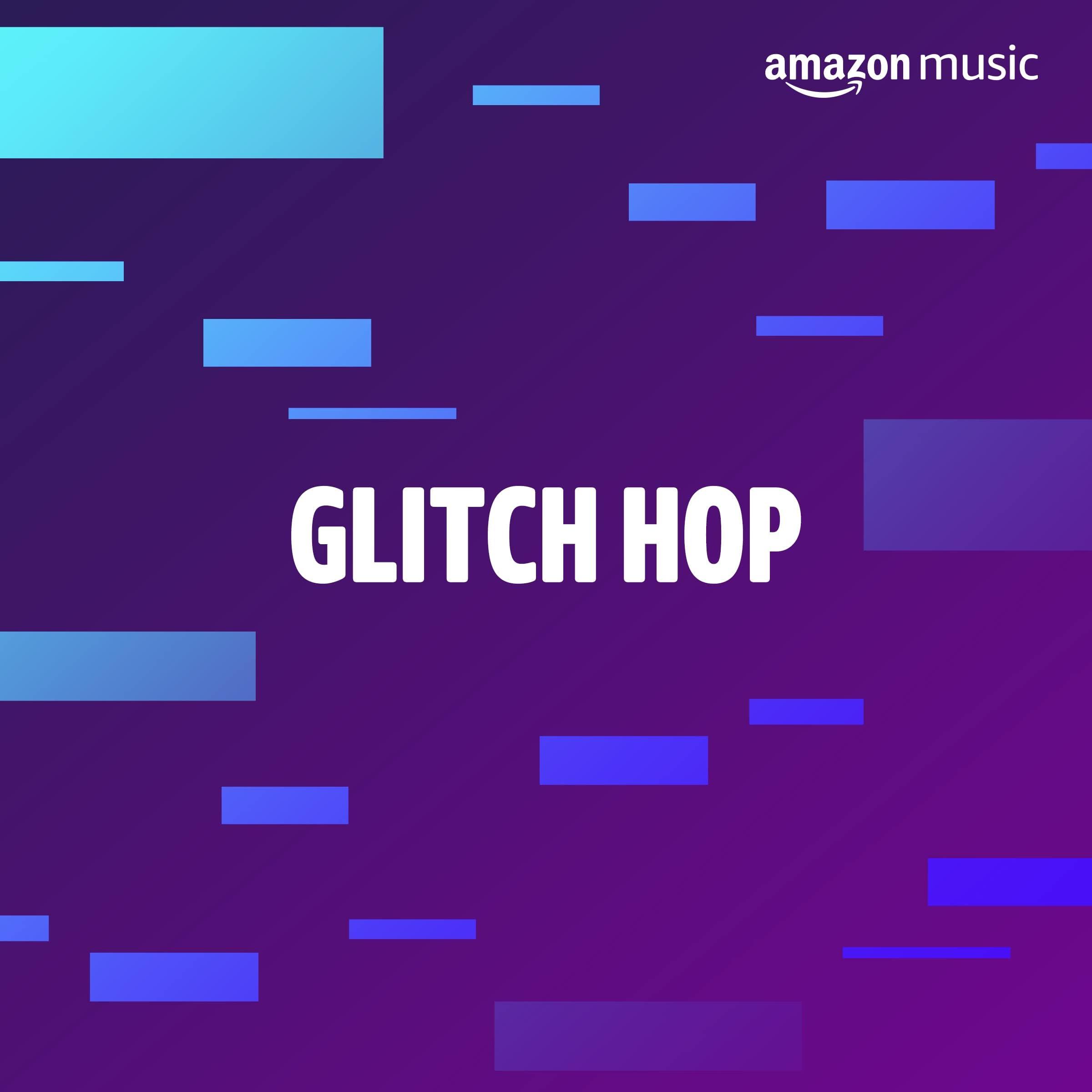 Glitch Hop