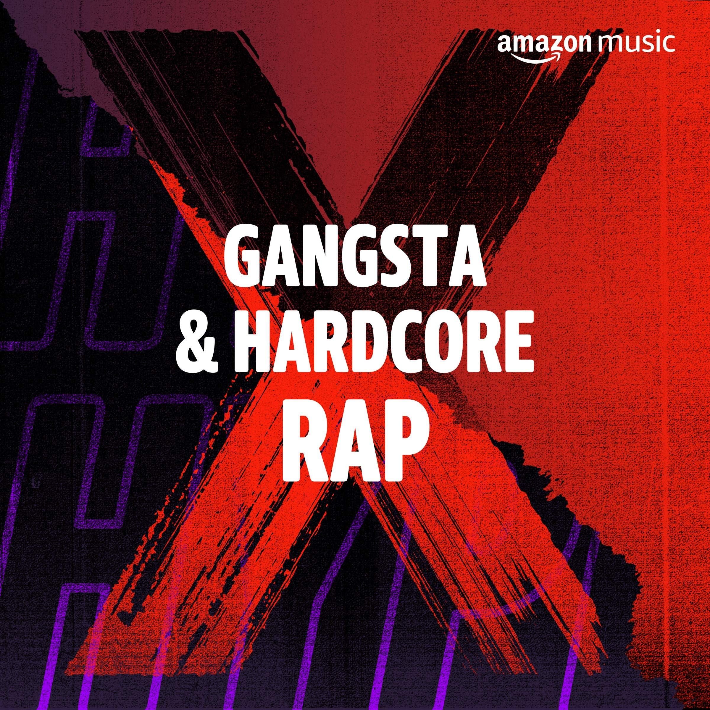 Gangsta & Hardcore Rap