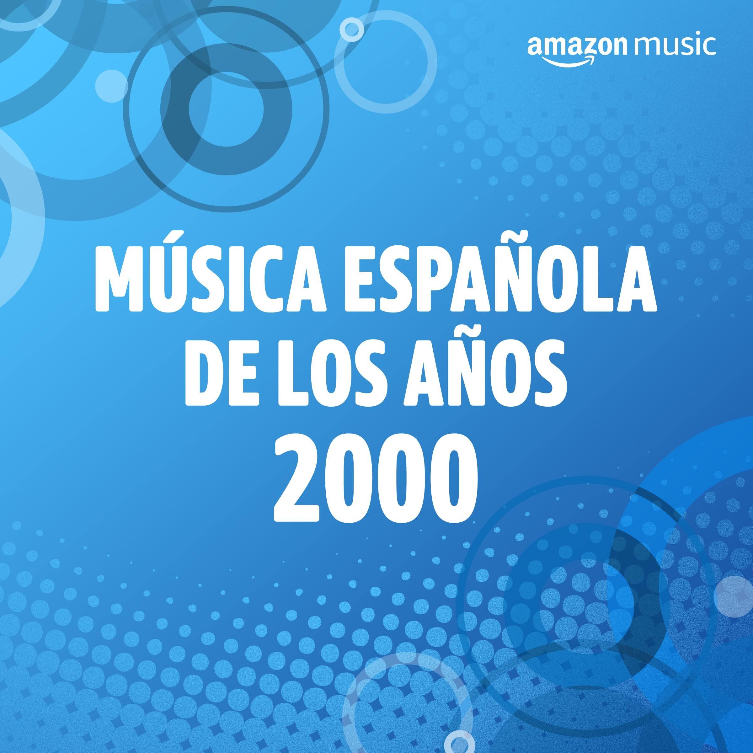 Música española de los años 2000