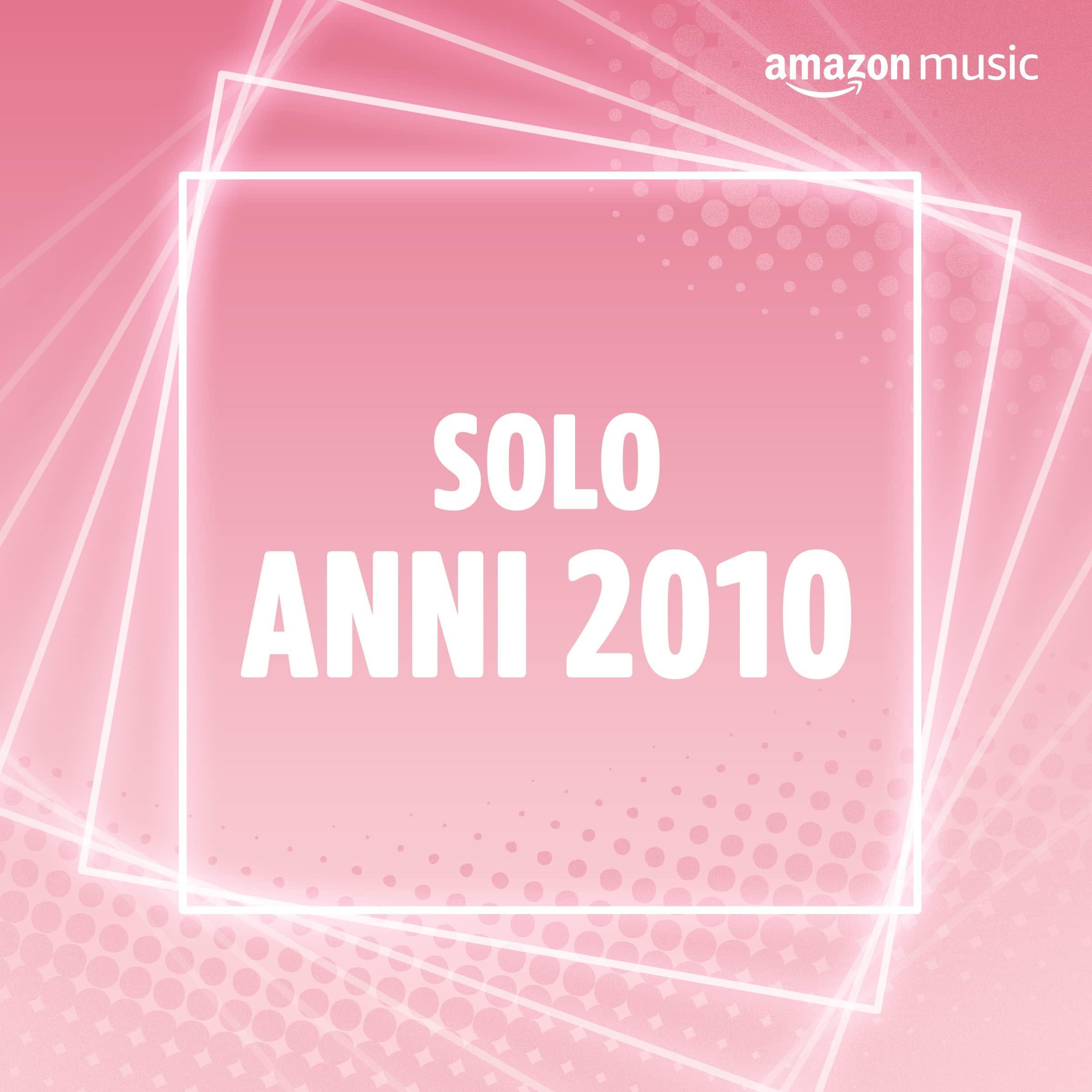 Solo anni 2010