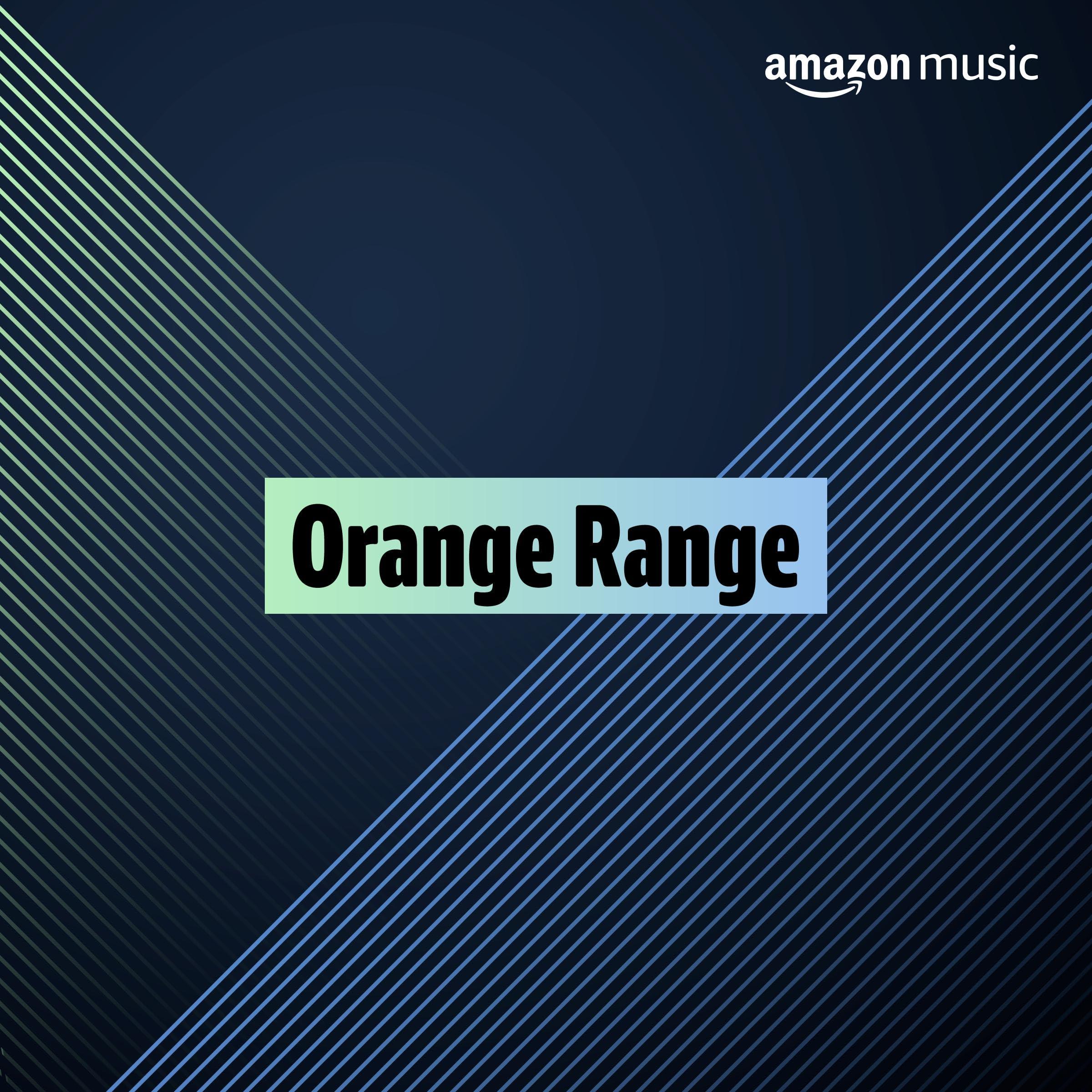 Orange Rangeを聴いているお客様におすすめ