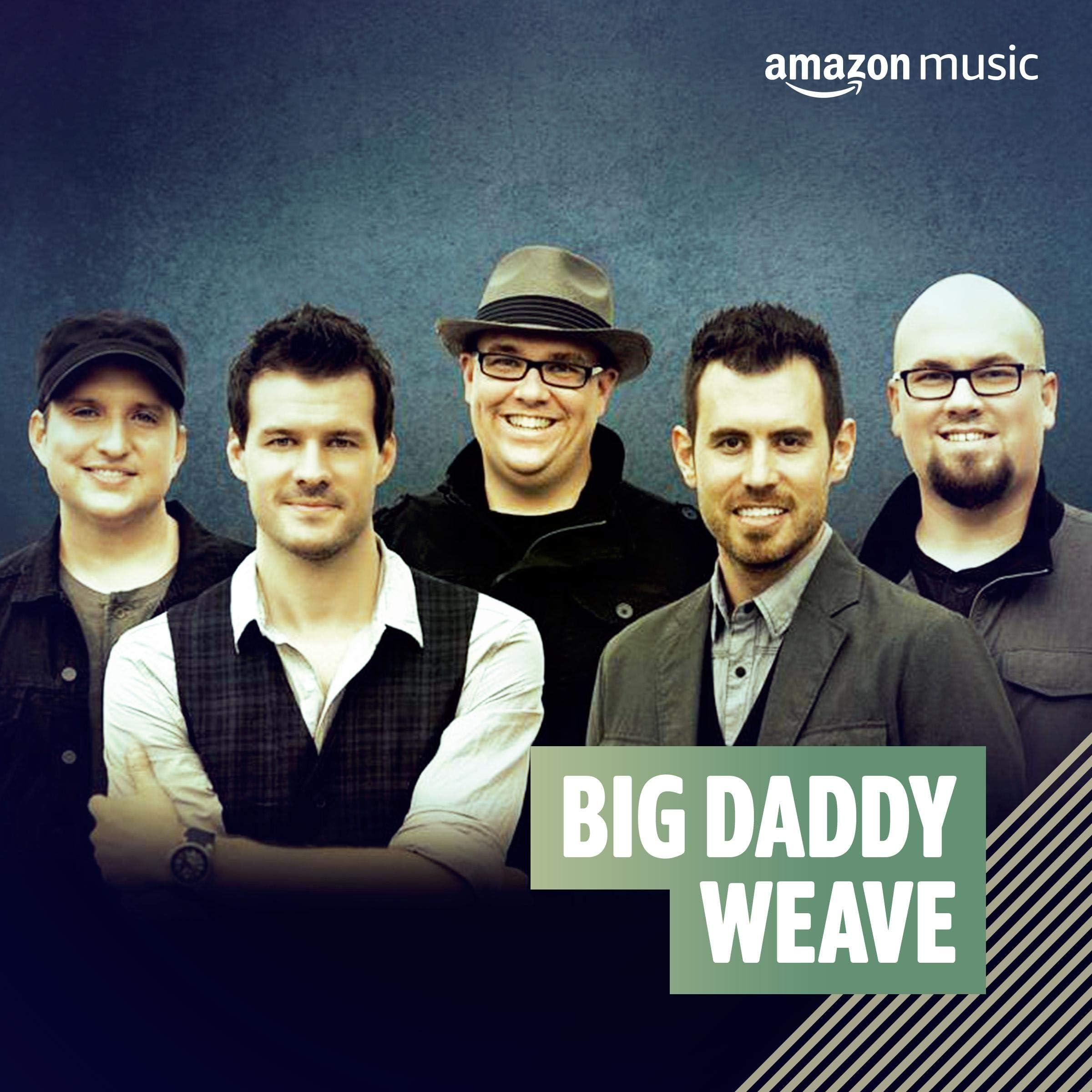 Big Daddy Weave