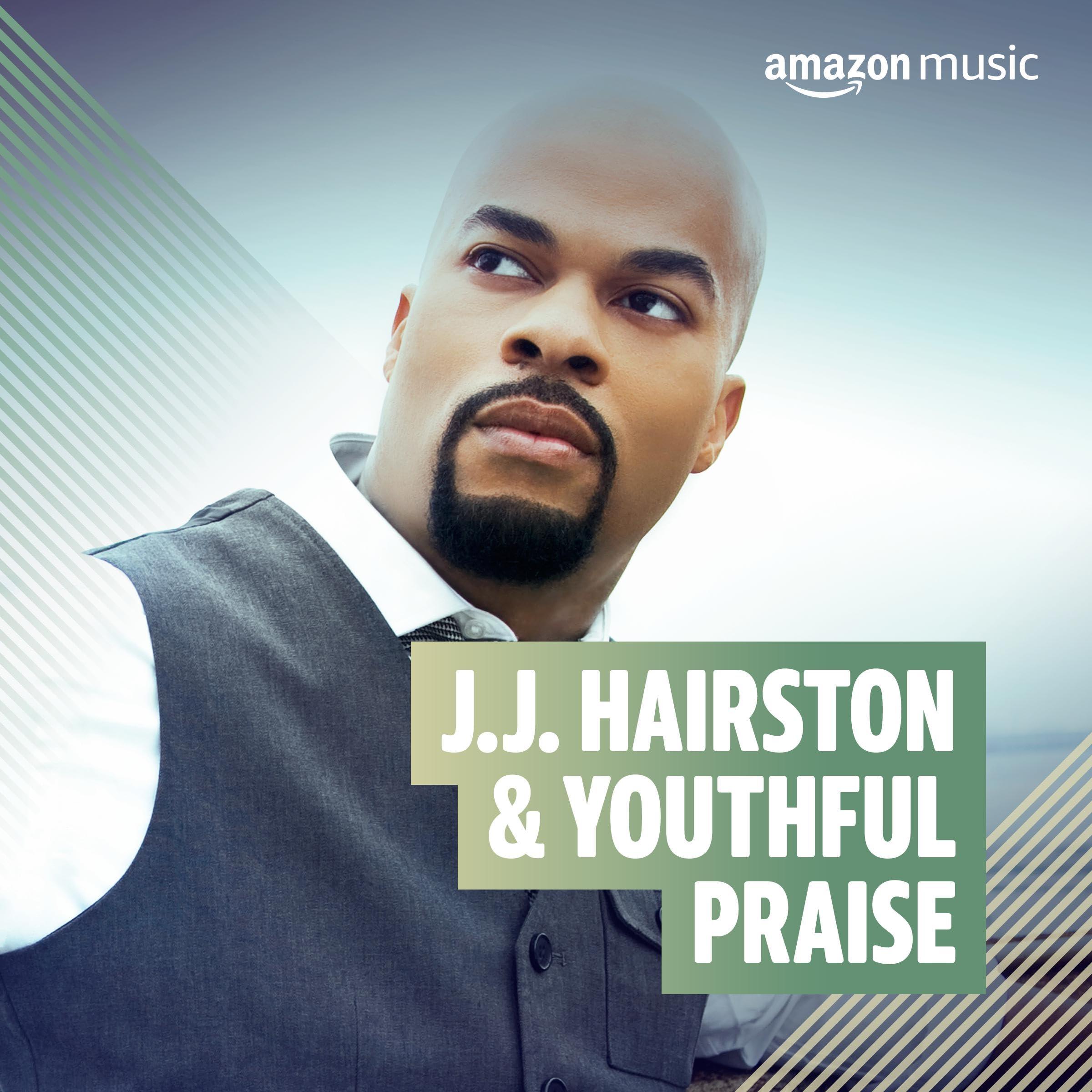 J.J. Hairston & Youthful Praise