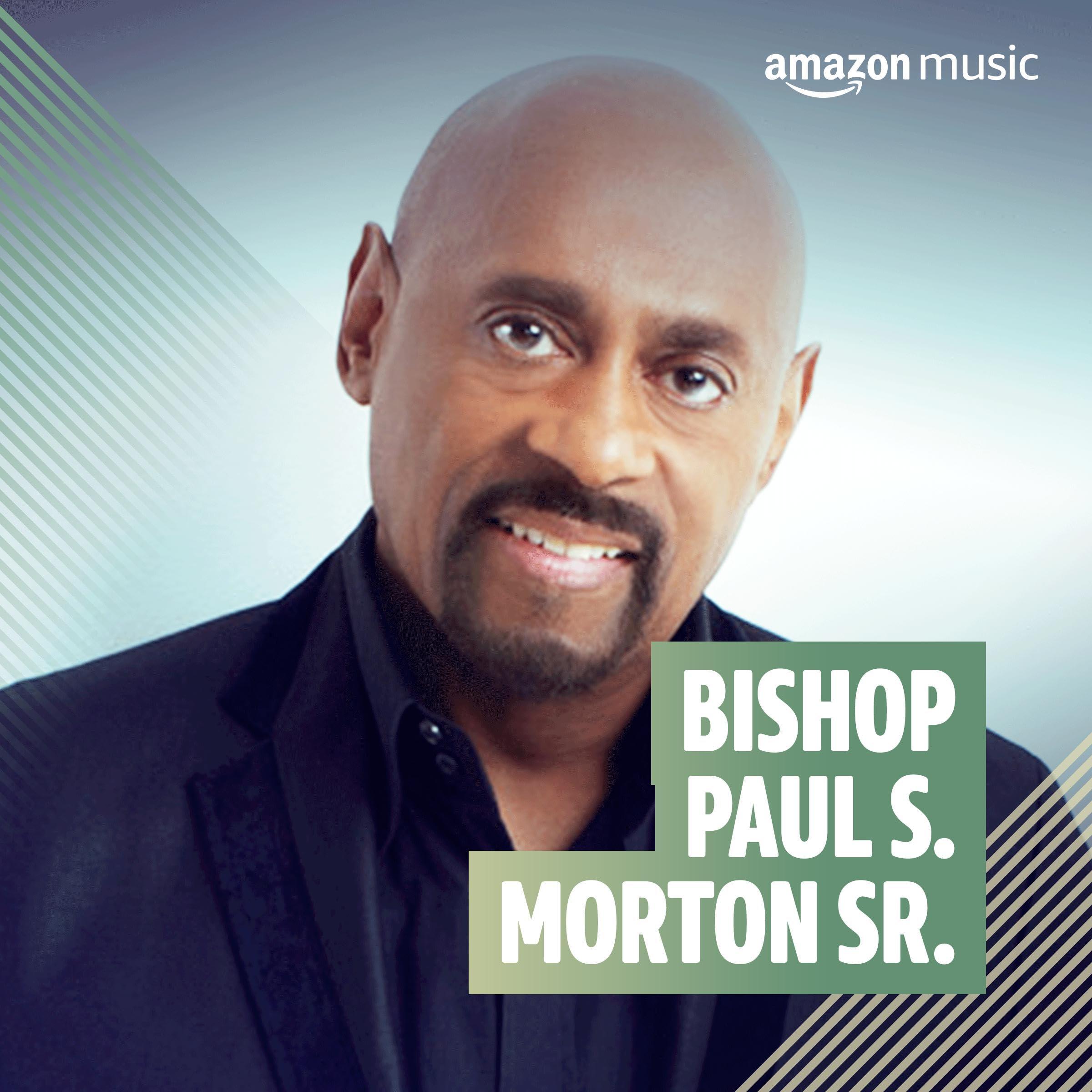 Bishop Paul S. Morton Sr.