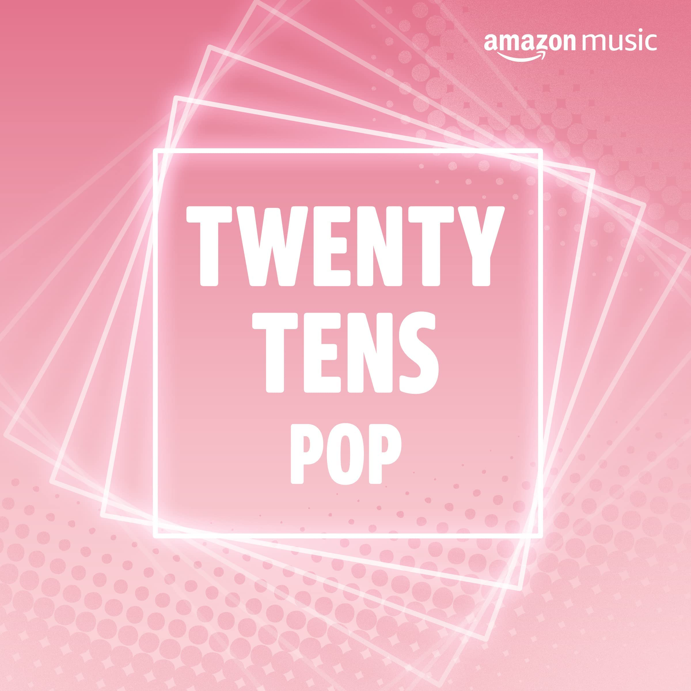 Twenty Tens Pop