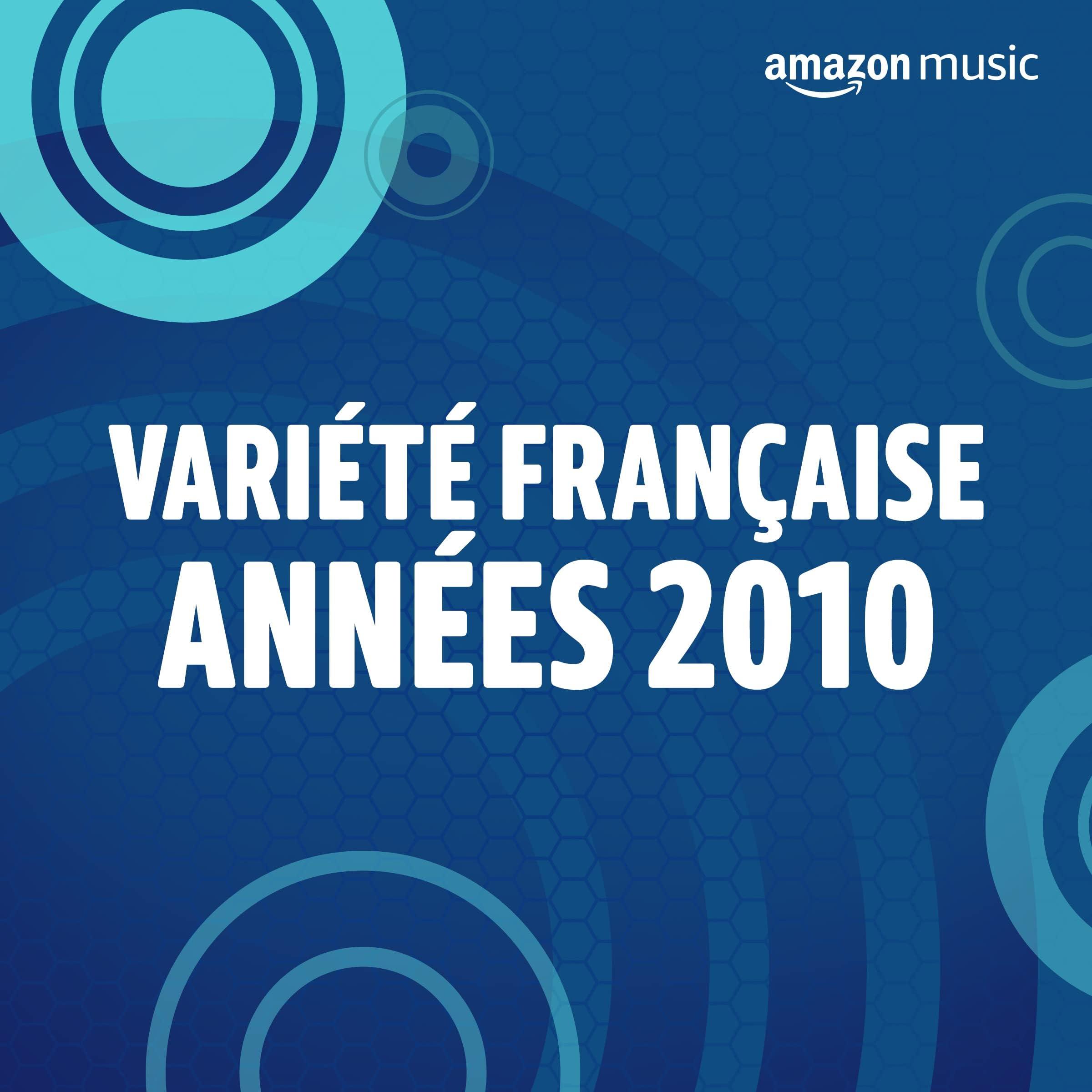 Variété Française années 2010