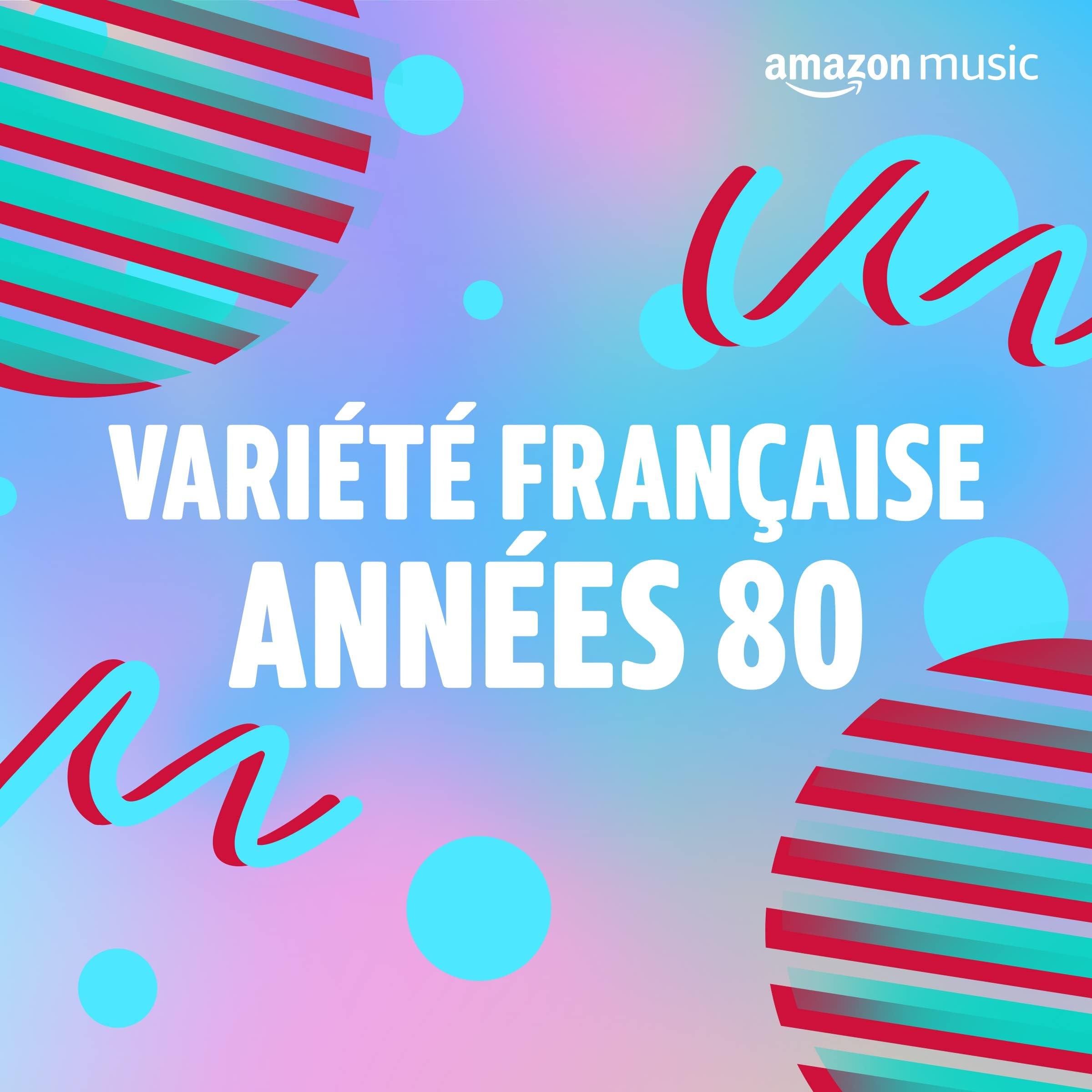 Variété Française années 80