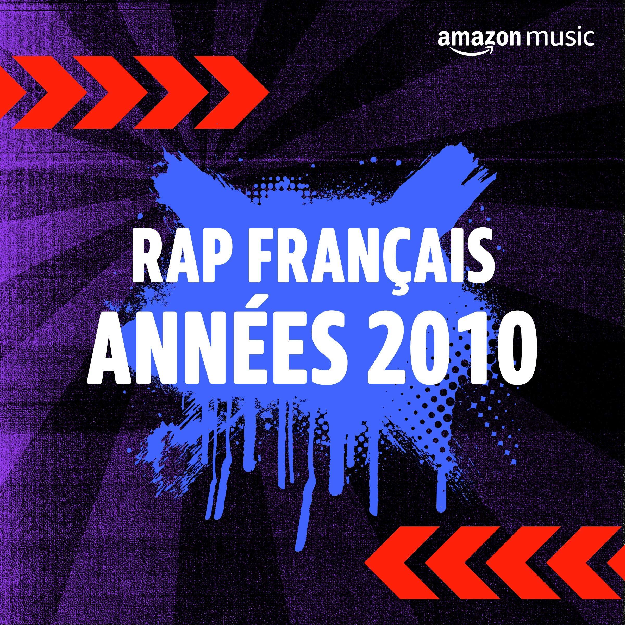 Rap Français années 2010